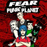 Fear Of A Punk Planet