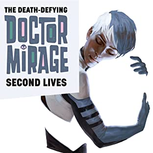 The Death-Defying Dr. Mirage: Second Lives