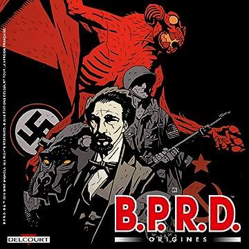 BPRD - Origines