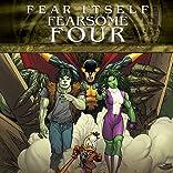 Fear Itself: Fearsome Four