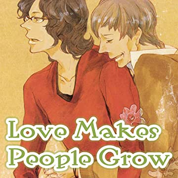 Love Makes People Grow