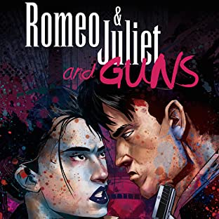 Romeo & Juliet and Guns