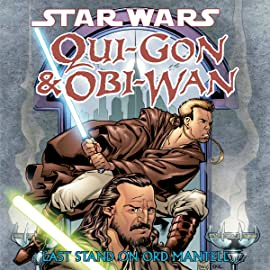 Star Wars: Qui-Gon & Obi-Wan - Last Stand On Ord Mantell (2000-2001)