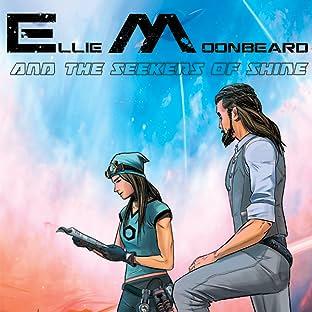 Ellie Moonbeard and The Seekers of Shine
