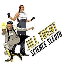 Jill Trent, Science Sleuth