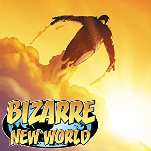 Bizarre New World