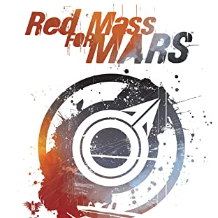 A Red Mass For Mars, Vol. 1