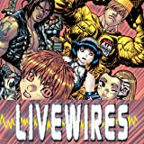 Livewires (2006)