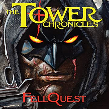 The Tower Chronicles Book Three: Fellquest