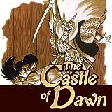The Castle Of Dawn