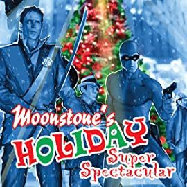 Moonstone's Holiday Super Spectacular