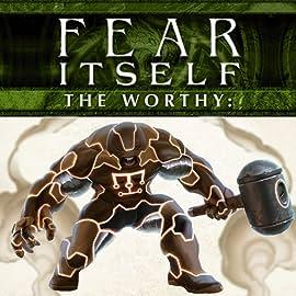 Fear Itself: The Worthy