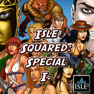 Isle Squared: Special I: Collected Premiere Issues
