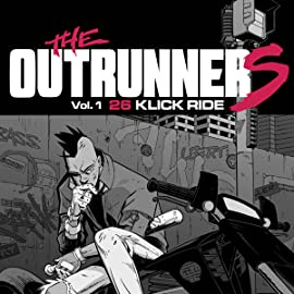 Outrunners, Vol. 1: 26 Klick Ride