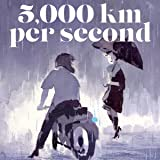 5,000 Kilometers Per Second
