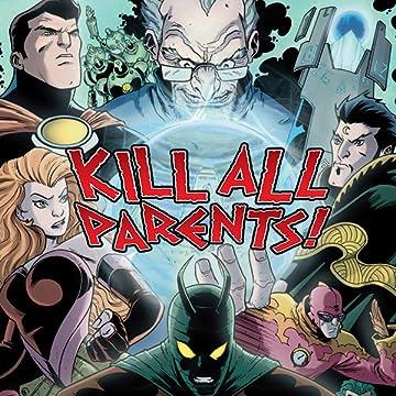 Kill All Parents