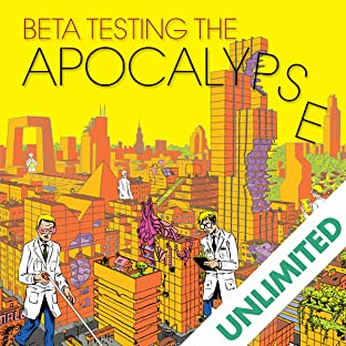 Beta Testing the Apocalypse