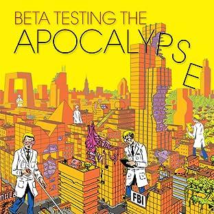 Beta Testing the Apocalypse