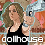 Dollhouse: Epitaphs