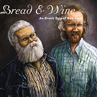Bread & Wine: An Erotic Tale of New York