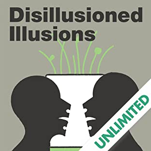 Disilusioned Illusions
