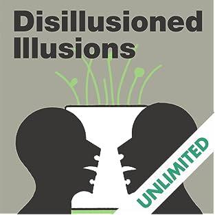 Disilusioned Illusions