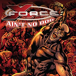 X-Force: Ain't No Dog
