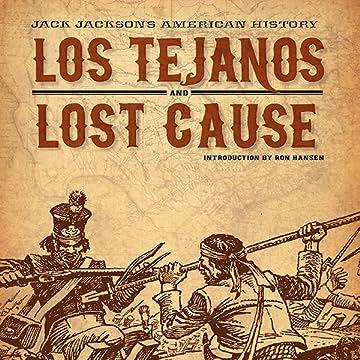 Jack Jackson's American History: Los Tejanos & Lost Cause