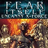 Fear Itself: Uncanny X-Force