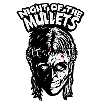 Night of the Mullets