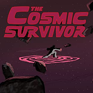 The Cosmic Survivor