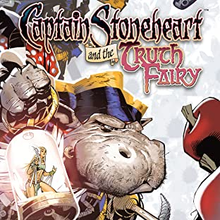 Captain Stoneheart and the Truth Fairy