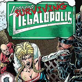 Leaving Megalopolis: Surviving Megalopolis