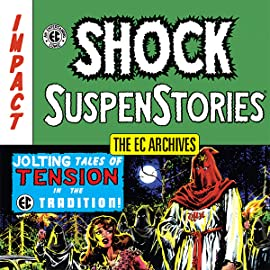 The EC Archives: Shock Suspenstories