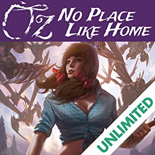 OZ: No Place Like Home