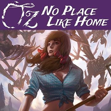 OZ: No Place Like Home