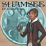 Shamsee (en Español)