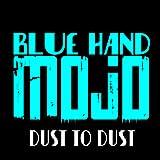 Blue Hand Mojo