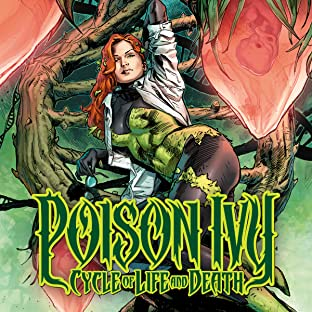 Poison Ivy: Cycle of Life and Death (2016-)