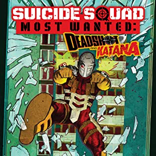 Suicide Squad Most Wanted: Deadshot and Katana (2016-)