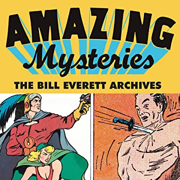 Amazing Mysteries Bill Everett Archives