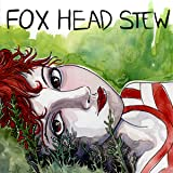 Fox Head Stew