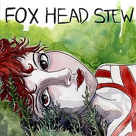 Fox Head Stew