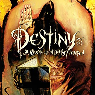 Destiny: A Chronicle of Deaths Foretold (1997)
