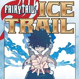 Fairy Tail Ice Trail Livres Numeriques Comics De