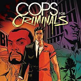Cops For Criminals