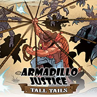 Armadillo Justice: Tall Tails