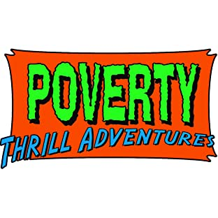 Poverty Thrill Adventures