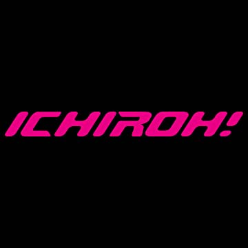 Ichiroh!