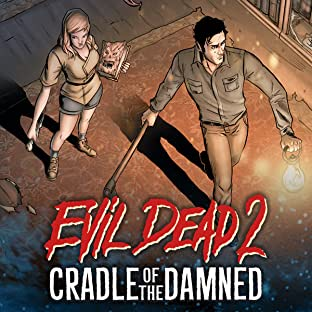 Evil Dead 2: Cradle of the The Damned